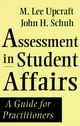 Assessment in Student Affairs: A Guide for Practitioners (0787902128) cover image