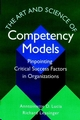 The Art and Science of Competency Models: Pinpointing Critical Success Factors in Organizations (0787946028) cover image