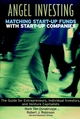 Angel Investing: Matching Startup Funds with Startup Companies--The Guide for Entrepreneurs and Individual Investors (0787952028) cover image