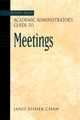 The Jossey-Bass Academic Administrator's Guide to Meetings (0787964328) cover image