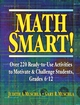 Math Smart!: Over 220 Ready-to-Use Activities to Motivate & Challenge Students, Grades 6-12 (0787966428) cover image