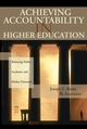 Achieving Accountability in Higher Education: Balancing Public, Academic, and Market Demands (0787972428) cover image