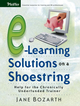 E-Learning Solutions on a Shoestring: Help for the Chronically Underfunded Trainer (0787977128) cover image