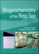 Biogeochemistry of the Ross Sea (0875909728) cover image