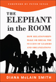Elephant in the Room: How Relationships Make or Break the Success of Leaders and Organizations (1118015428) cover image