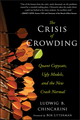 The Crisis of Crowding: Quant Copycats, Ugly Models, and the New Crash Normal (1118250028) cover image