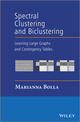 Spectral Clustering and Biclustering: Learning Large Graphs and Contingency Tables (1118344928) cover image