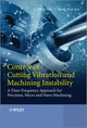 Control of Cutting Vibration and Machining Instability: A Time-Frequency Approach for Precision, Micro and Nano Machining (1118371828) cover image