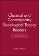Classical and Contemporary Sociological Theory Readers (1118438728) cover image