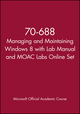 70-688 Managing and Maintaining Windows 8 with Lab Manual and MOAC Labs Online Set
