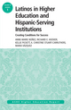 Latinos in Higher Education: Creating Conditions for Student Success: ASHE Higher Education Report, 39:1 (1118714628) cover image