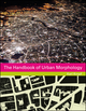The Handbook of Urban Morphology (1118747828) cover image