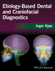 Etiology-Based Dental and Craniofacial Diagnostics (1118912128) cover image