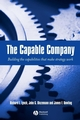 The Capable Company: Building the capabilites that make strategy work (1405111828) cover image