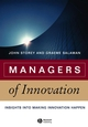 Managers of Innovation: Insights into Making Innovation Happen (1405124628) cover image