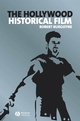The Hollywood Historical Film (1405146028) cover image