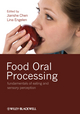 Food Oral Processing: Fundamentals of Eating and Sensory Perception (1444330128) cover image