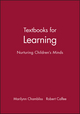 Textbooks for Learning: Nurturing Children's Minds (1557864128) cover image
