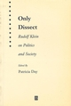 Only Dissect: Rudolf Klein on Politics and Society (1577181328) cover image