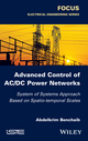 Advanced Control of AC / DC Power Networks: System of Systems Approach Based on Spatio-temporal Scales (1848218028) cover image
