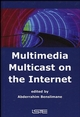 Multimedia Multicast on the Internet (1905209428) cover image