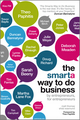 The Smarta Way To Do Business: By entrepreneurs, for entrepreneurs; Your ultimate guide to starting a business (1907312528) cover image