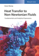 Heat Transfer to Non-Newtonian Fluids: Fundamentals and Analytical Expressions (3527343628) cover image