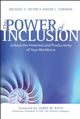 The Power of Inclusion: Unlock the Potential and Productivity of Your Workforce (0470156929) cover image