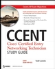 CCENT: Cisco Certified Entry Networking Technician Study Guide: ICND1 (Exam 640-822) (0470247029) cover image