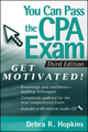 You Can Pass the CPA Exam: Get Motivated, 3rd Edition (0470450029) cover image