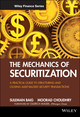 The Mechanics of Securitization: A Practical Guide to Structuring and Closing Asset-Backed Security Transactions (0470609729) cover image