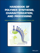Handbook of Polymer Synthesis, Characterization, and Processing (0470630329) cover image