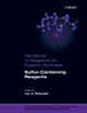 Handbook of Reagents for Organic Synthesis, Sulfur-Containing Reagents (0470748729) cover image