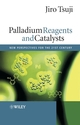 Palladium Reagents and Catalysts: New Perspectives for the 21st Century (0470850329) cover image