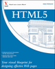 HTML5: Your visual blueprint for designing rich Web pages and applications (0470952229) cover image