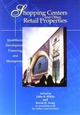Shopping Centers and Other Retail Properties: Investment, Development, Financing, and Management (0471040029) cover image