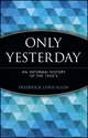 Only Yesterday: An Informal History of the 1920's (0471189529) cover image