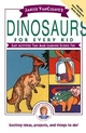 Janice VanCleave's Dinosaurs for Every Kid: Easy Activities that Make Learning Science Fun  (0471308129) cover image