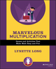 Marvelous Multiplication: Games and Activities That Make Math Easy and Fun (0471369829) cover image