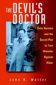 The Devil's Doctor: Felix Kersten and the Secret Plot to Turn Himmler Against Hitler (0471396729) cover image