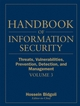 Handbook of Information Security, Volume 3, Threats, Vulnerabilities, Prevention, Detection, and Management  (0471648329) cover image