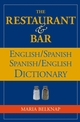 The Restaurant and Bar English / Spanish - Spanish / English Dictionary (0471711829) cover image
