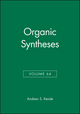 Organic Syntheses, Volume 64 (0471847429) cover image
