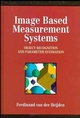 Image Based Measurement Systems: Object Recognition and Parameter Estimation  (0471950629) cover image