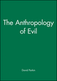 The Anthropology of Evil (0631154329) cover image