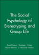 The Social Psychology of Stereotyping and Group Life (0631197729) cover image