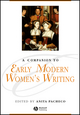 A Companion to Early Modern Women's Writing (0631217029) cover image