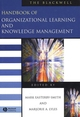The Blackwell Handbook of Organizational Learning and Knowledge Management (0631226729) cover image