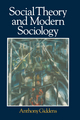 Social Theory and Modern Sociology (0745603629) cover image