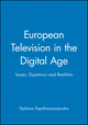 European Television in the Digital Age: Issues, Dyamnics and Realities (0745628729) cover image